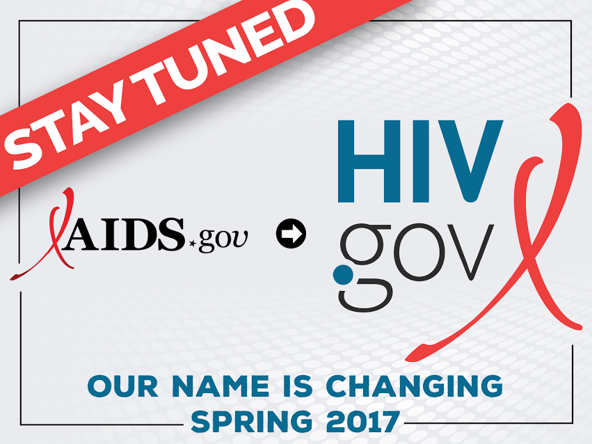 aidsdotgov-to-hivdotgov-nov-2016-version-1