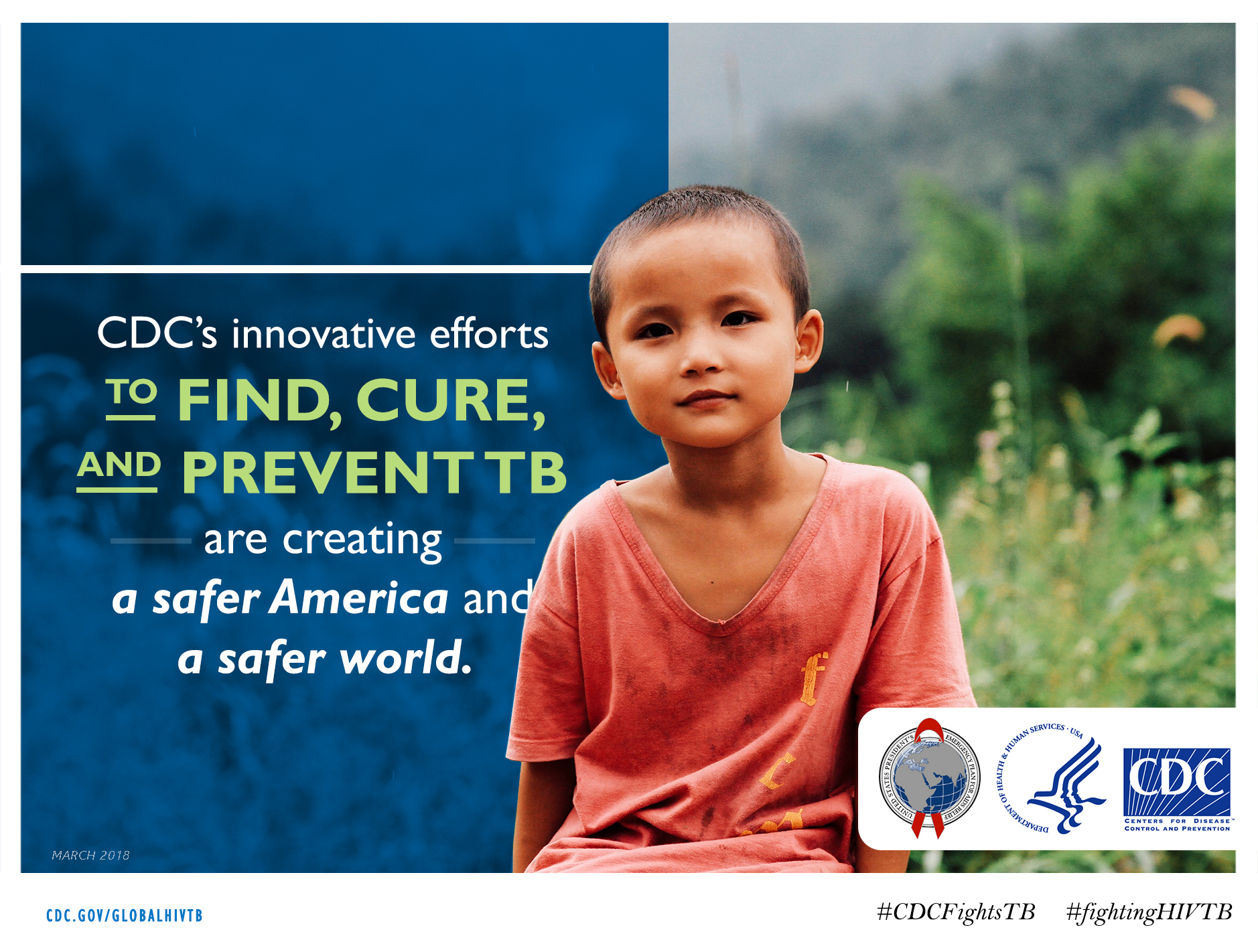 "Image of a young boy with text stating ""CDC's innovative efforts to find, cure, and prevent TB are creating a safer America and a safer world."