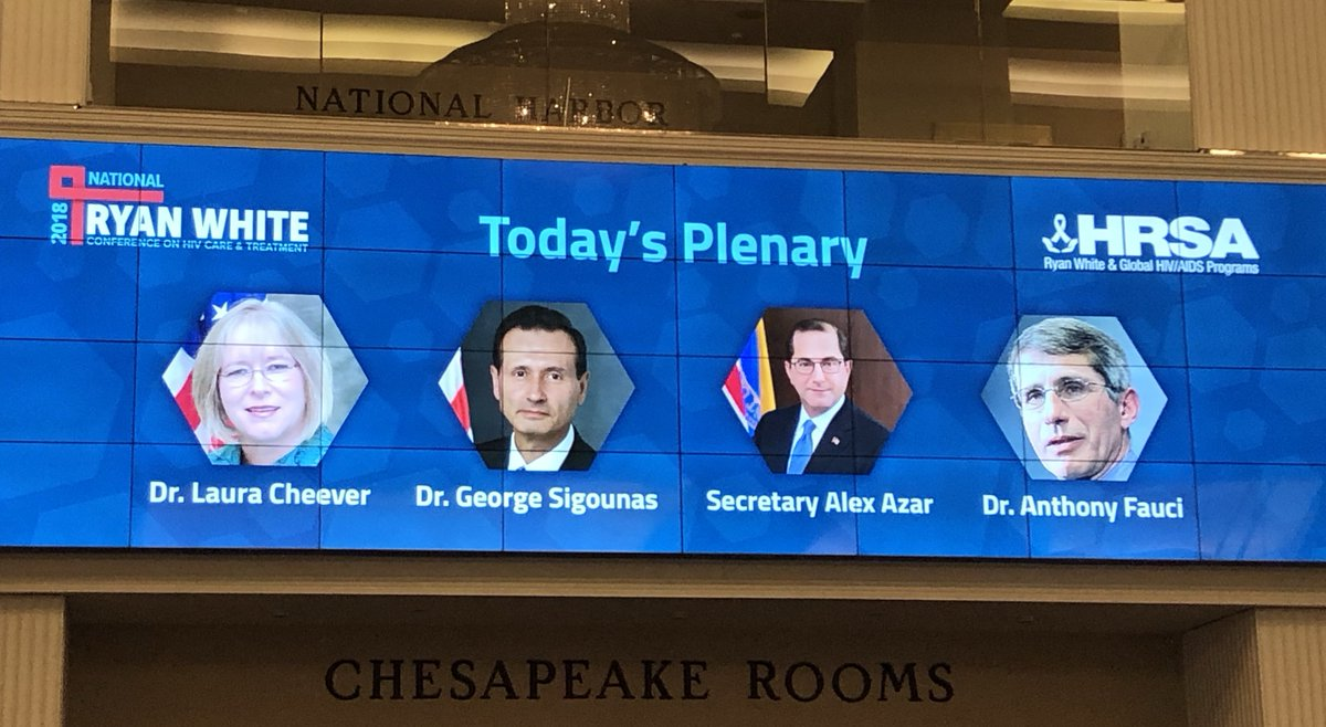 Leader board at Ryan White Conference: Today's Pllenary: Dr. Laura Cheever, Dr. George Sigounas, Secretary Alex Azar and Dr. Anthony Fauci.