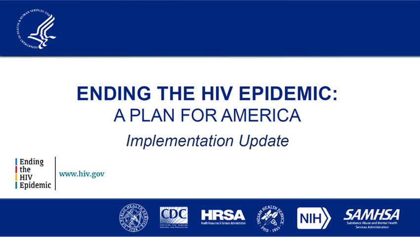 Ending the HIV Epidemic: A Plan for America Implementation Update