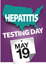 Hepatitis Testing Day - May 19 2015