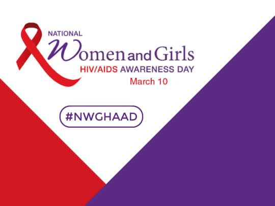 Día Nacional de Concientización sobre el VIH / SIDA en las Mujeres y Niñas.10 de marzo. #NWGHAAD