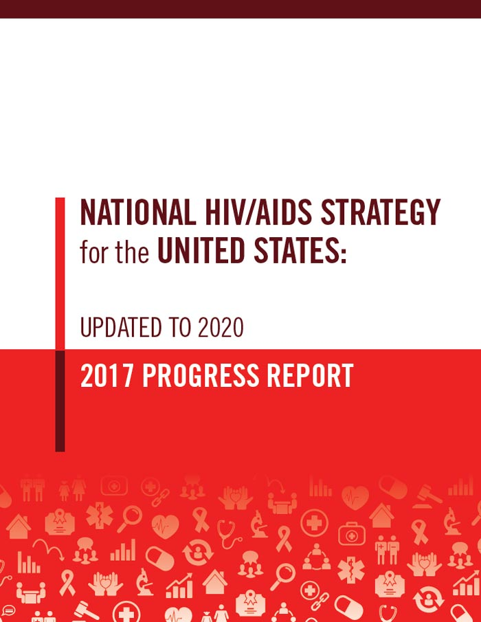 NHAS HIV/AIDS Strategy for the United Stages Updated to 2020, 2017 Progress Report