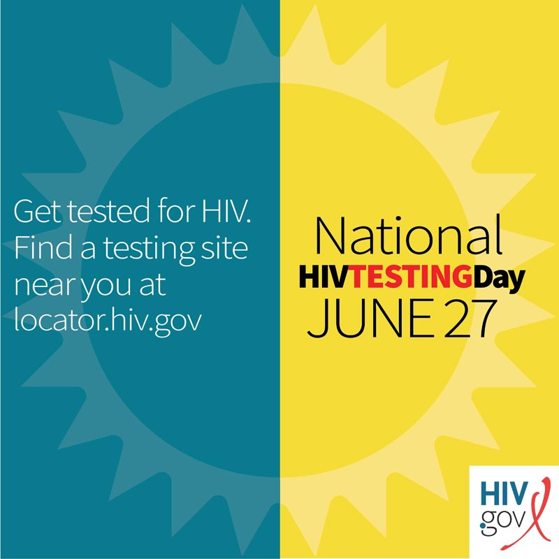 Get tested for HIV.