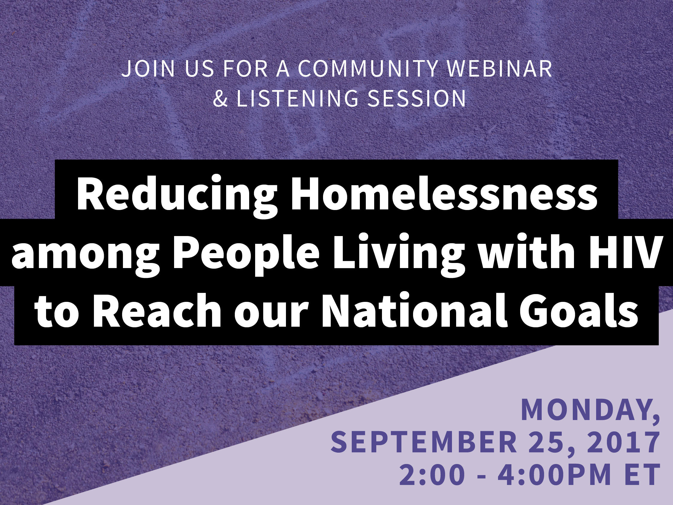 Reducing Homelessness among People Living with HIV to Reach our National Goals
