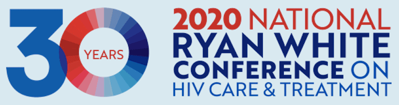 30 years. 2020 National Ryan White Conference on HIV Care & Treatment