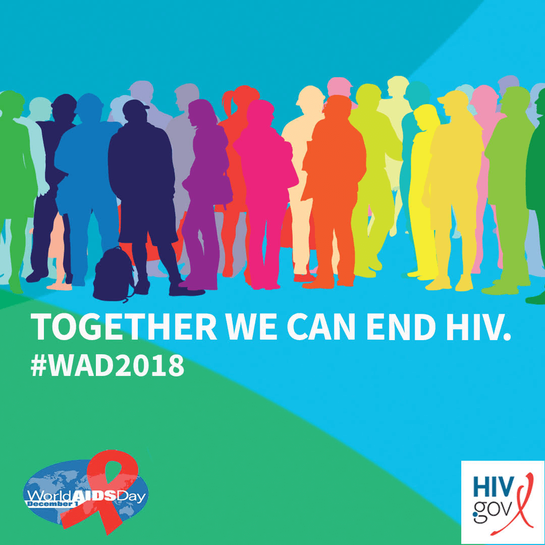 Together we can end HIV. #WAD2018