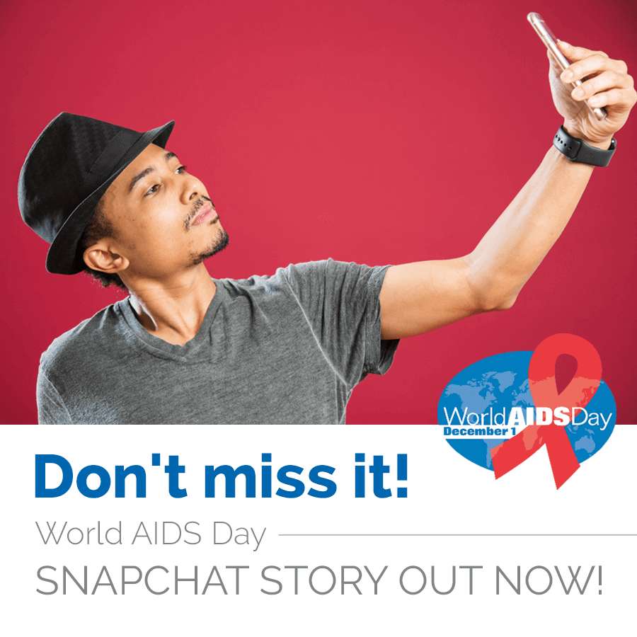 Don't miss it! World AIDS Day Snapchat Story Out Now!