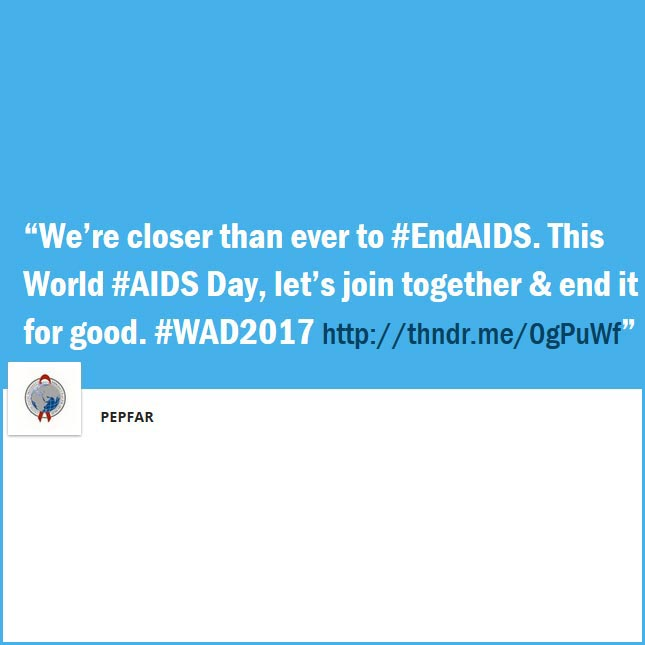 """We're closer than ever to #EndAIDS. This World #AIDS Day, let's join together & end it for good. #WAD2017"
