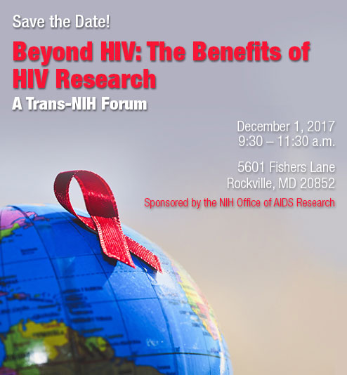 Save the Date! Beyond HIVL The Benefits of HIV Research