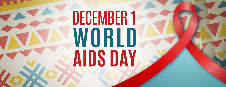 December 1 World AIDS Day with a red ribbon against a geometric patter in in orange, yellow and blue.