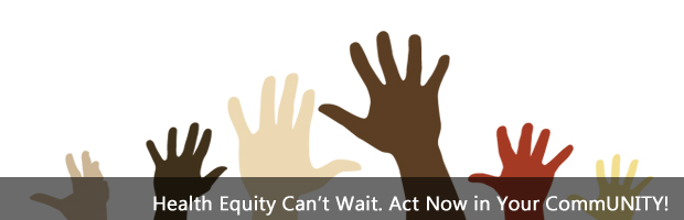 Health Equity Can't Wait