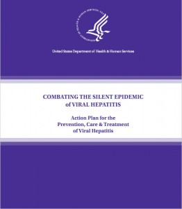 Combating the Silent Epidemic of Viral Hepatitis: Action Plan for the Prevention, Care & Treatment of Viral Hepatitis