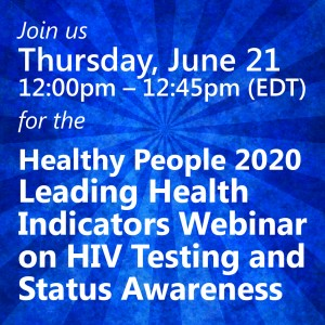 Healthy People 2020 Leading Health Indicators Webinar
