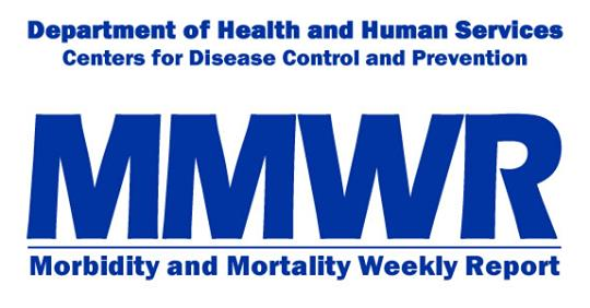 Department of Health and Human Services, Centers for Disease Control and Prevention. MMWR: Morbidity and Mortality Weekly Report
