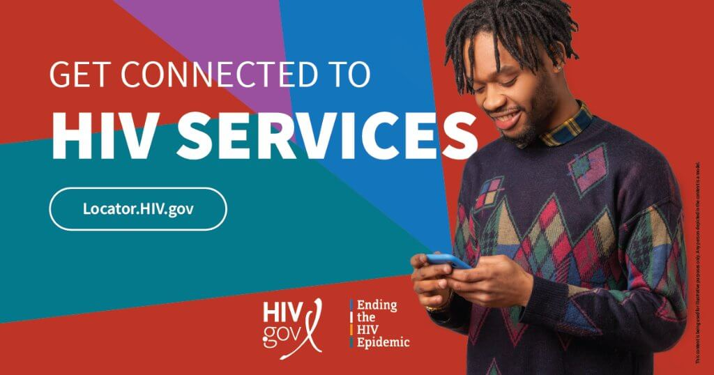 Get Connected to HIV Services. Locator.HIV.gov