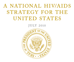 A National HIV/AIDS Strategy for the United States