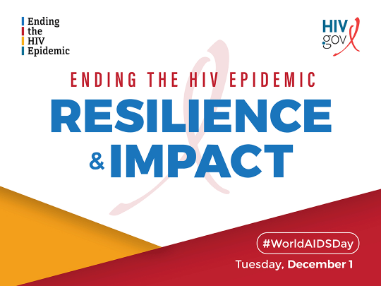 Ending the HIV Epidemic: Resilience & Impact