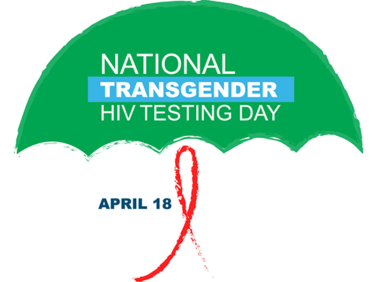 Logo of a green umbrella with the words, National Transgender HIV Testing Day, April 18