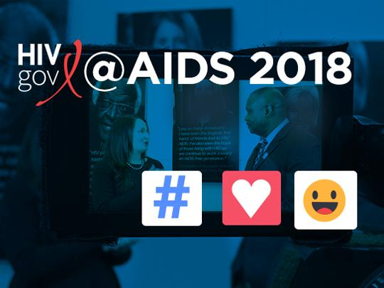 HIV.gov and AIDS 2018. Icon of people with hashtags, emojis and hearts for showing you can follow us on Twitter, Facebook and Instagram
