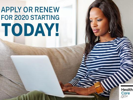 Photo of a woman on a couch working on a laptop. Apply or Renew for 2020 starting today! Healthcare.gov