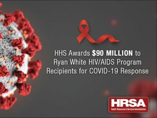 HHS Awards 90 million dollars to Ryan White HIV/AIDS Program Recipients for COVID-19 Response