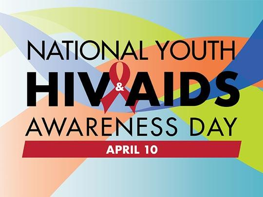 National HIV/AIDS Awareness Day - April 10