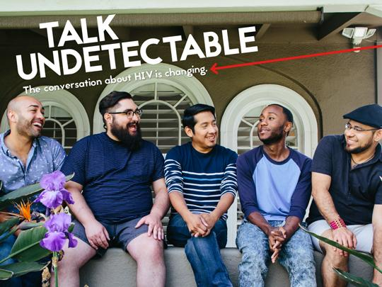 Five men sit on a wall with the words: Talk Undetectable. The conversation about HIV is changing. National Gay Men