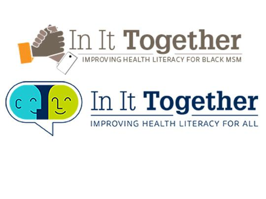 Logos for In It Together. Improving Health Literacy for Black MSM. Improving Health Literacy for All.