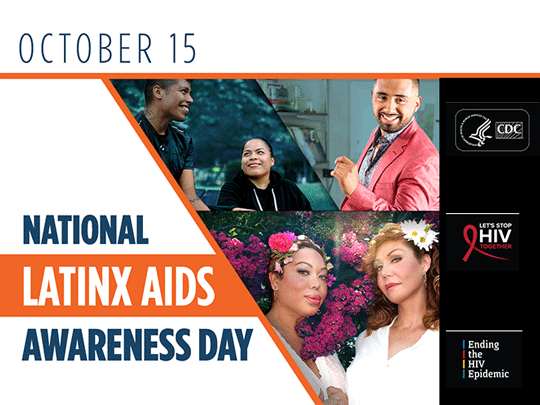 National Latinx AIDS Awareness Day. October 15