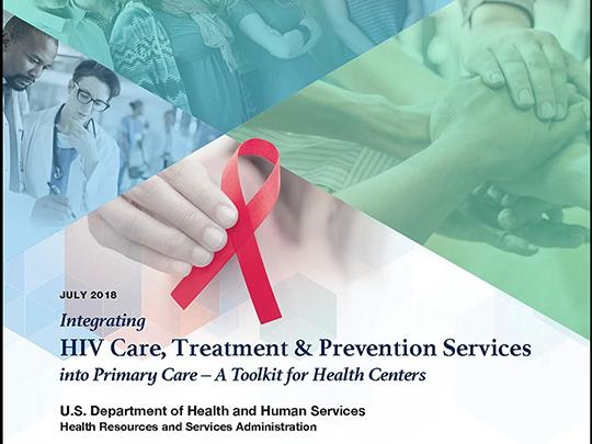 Image of the document cover: Integrating HIV Care, Treatment & Prevention Services into Primary Care – A Toolkit for Health Centers
