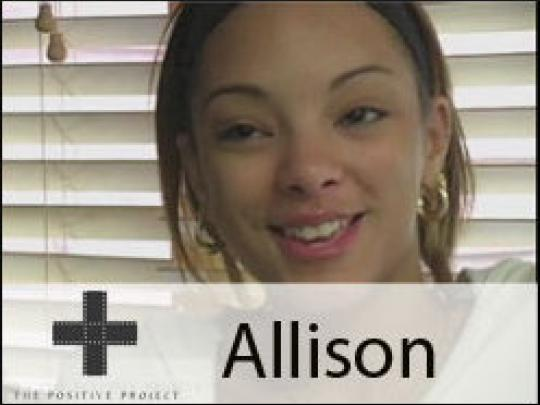 I Know. I Took The Test: Stories from The Positive Project - Allison