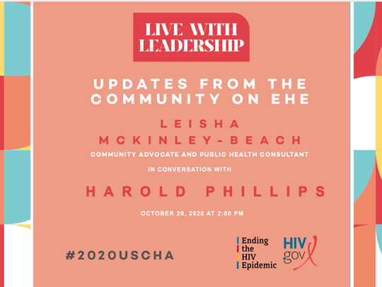 Updates from the Community on EHE. Leisha McKinley-Beach and Harold Phillips. October 20, 2020 at 2:00pm