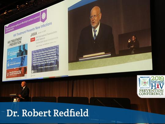 Dr. Robert Redfield speaking at the National HIV Prevention Conference