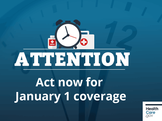 Attention: Act now for January 1 coverage