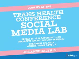 Transhealth Conference Social Media Lab