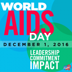 World AIDS Day 2016 - Leadership. Commitment. Impact.
